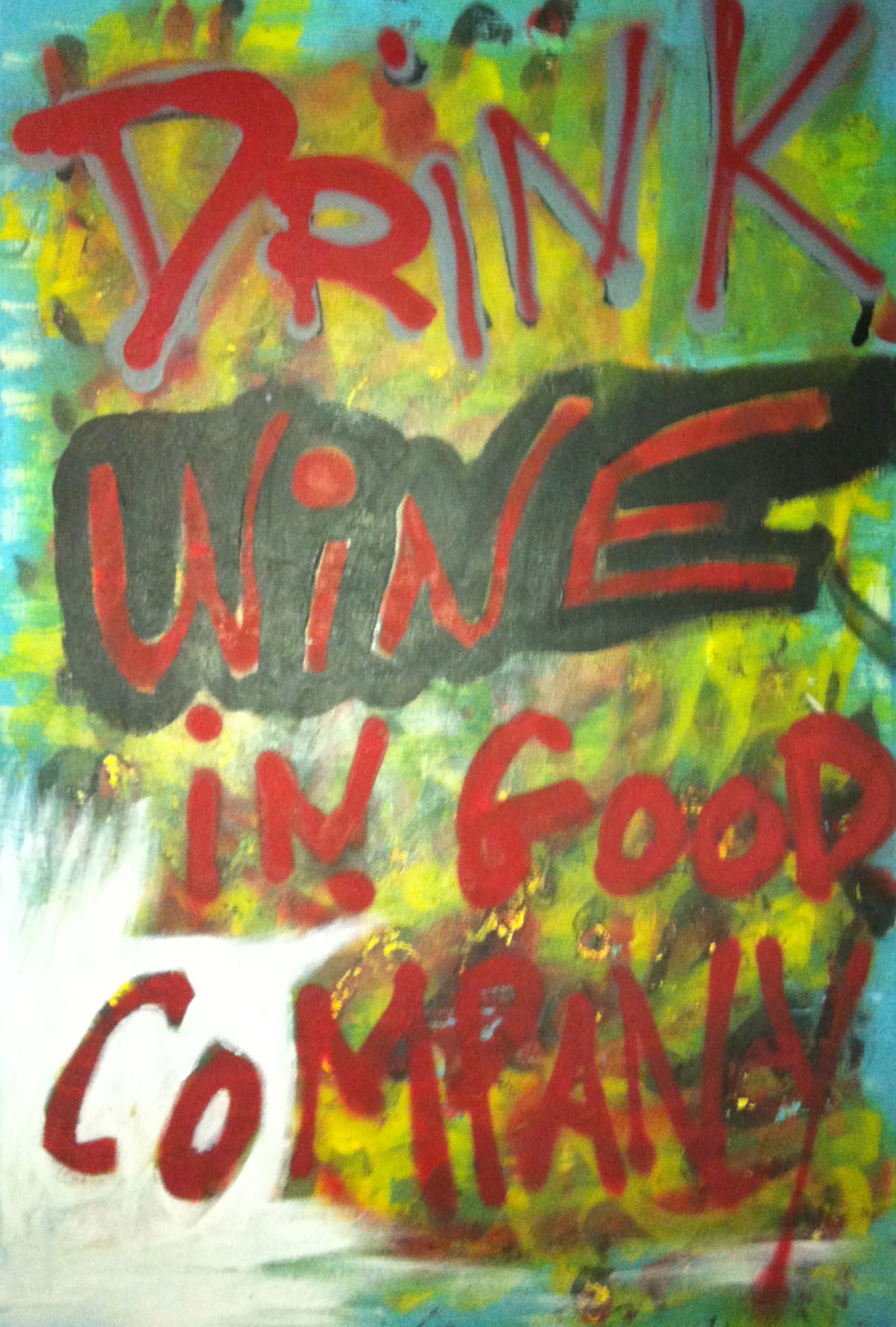 """""""Drink Wine in Good Company"""" by Smiley"""
