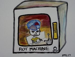 Rot Machine / Watercolor / 18x24 / Smiley